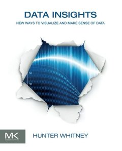 Data Insights: New Ways to Visualize and Make Sense of Data (Paperback)-cover