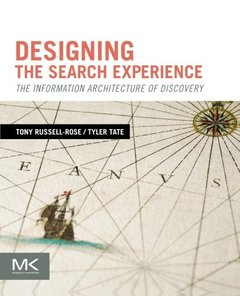 Designing the Search Experience: The Information Architecture of Discovery (Paperback)-cover