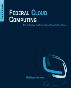 Federal Cloud Computing: The Definitive Guide for Cloud Service Providers (Paperback)-cover