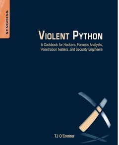 Violent Python: A Cookbook for Hackers, Forensic Analysts, Penetration Testers and Security Engineers (Paperback)-cover