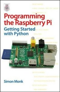 Programming the Raspberry Pi: Getting Started with Python (Paperback)-cover