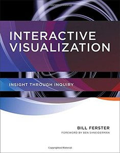 Interactive Visualization: Insight through Inquiry (Hardcover)-cover