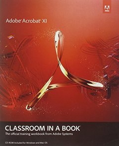 Adobe Acrobat XI Classroom in a Book (Paperback)-cover