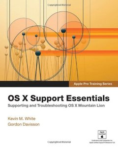 Apple Pro Training Series: OS X Support Essentials (Paperback)-cover
