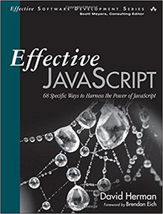 Effective JavaScript: 68 Specific Ways to Harness the Power of JavaScript (Paperback)-cover