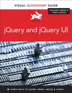 jQuery and jQuery UI: Visual QuickStart Guide (Paperback)-cover