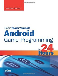Sams Teach Yourself Android Game Programming in 24 Hours (Paperback)-cover