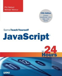 Sams Teach Yourself JavaScript in 24 Hours, 5/e (Paperback)-cover