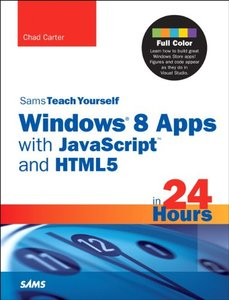 Sams Teach Yourself Windows 8 Apps with JavaScript and HTML5 in 24 Hours (Paperback)-cover