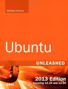 Ubuntu Unleashed 2013 Edition: Covering 12.10 and 13.04, 8/e (Paperback)-cover