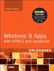Windows 8 Apps with HTML5 and JavaScript Unleashed (Paperback)-cover