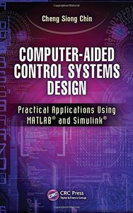 Computer-Aided Control Systems Design: Practical Applications Using MATLAB and Simulink (Hardcover)-cover