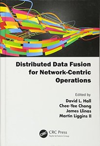 Distributed Data Fusion for Network-Centric Operations (Hardcover)-cover