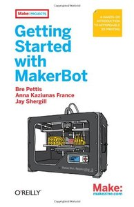 Getting Started with MakerBot (Paperback)-cover