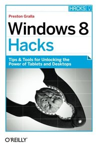 Windows 8 Hacks (Paperback)