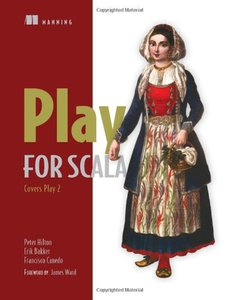 Play for Scala: Covers Play 2 (Paperback)-cover