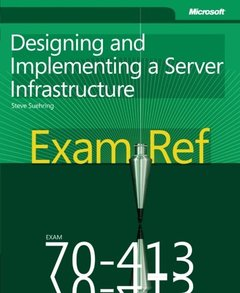 Exam Ref 70-413: Designing and Implementing a Server Infrastructure (Paperback)-cover
