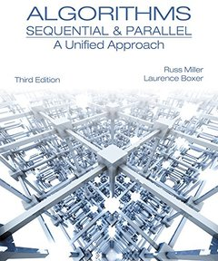 Algorithms Sequential & Parallel: A Unified Approach, 3/e (Hardcover)-cover