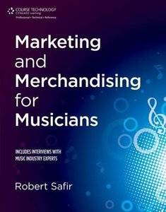 Marketing and Merchandising for Musicians (Paperback)-cover