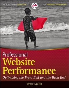 Professional Website Performance: Optimizing the Front-End and Back-End (Paperback)-cover