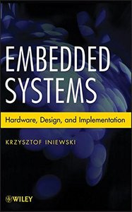 Embedded Systems: Hardware, Design and Implementation (Hardcover)-cover