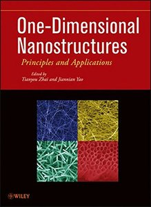 One-Dimensional Nanostructures: Principles and Applications (Hardcover)-cover