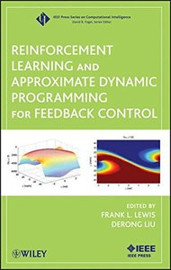 Reinforcement Learning and Approximate Dynamic Programming for Feedback Control (Hardcover)-cover