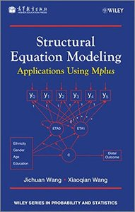 Structural Equation Modeling: Applications Using Mplus: Methods and Applications, 3/e (Hardcover)-cover