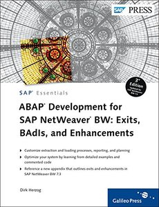 ABAP Development for SAP NetWeaver BW: Exits, BAdIs, and Enhancements, 3/e (Hardcover)
