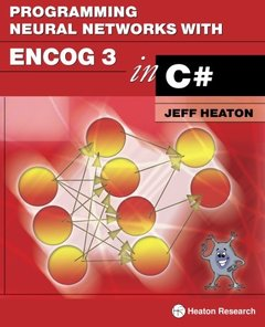 Programming Neural Networks with Encog3 in C#, 2/e (Paperback)-cover