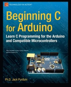 Beginning C for Arduino: Learn C Programming for the Arduino (Paperback)-cover