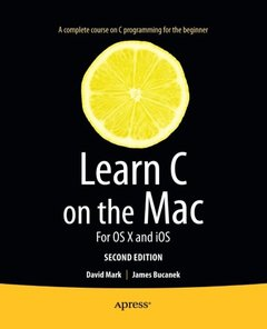 Learn C on the Mac: For OS X and iOS, 2/e (Paperback)-cover