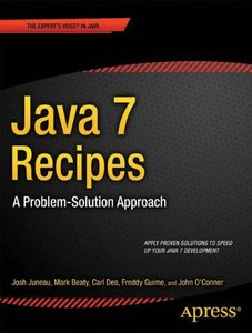 Java 7 Recipes: A Problem-Solution Approach (Paperback)-cover