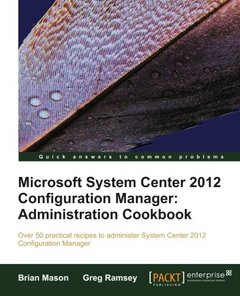 Microsoft System Center 2012 Configuration Manager: Administration Cookbook-cover