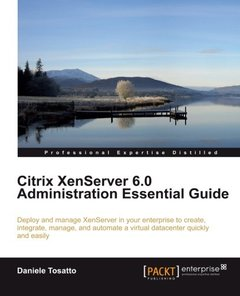 Citrix XenServer 6.0 Administration Essential Guide-cover