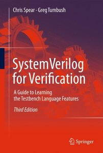 Systemverilog for Verification: A Guide to Learning the Testbench Language Features, 3/e (Hardcover)-cover