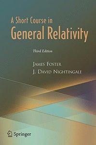 A Short Course in General Relativity, 3/e (Paperback)