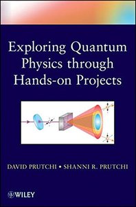 Exploring Quantum Physics through Hands-on Projects (Paperback)-cover