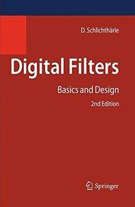 Digital Filters: Basics and Design, 2/e (Hardcover)