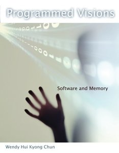 Programmed Visions: Software and Memory (Paperback)-cover
