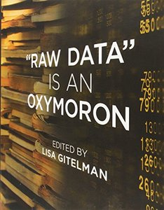 Raw Data Is an Oxymoron (Paperback)-cover