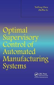 Optimal Supervisory Control of Automated Manufacturing Systems (Hardcover)-cover