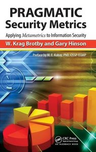 PRAGMATIC Security Metrics: Applying Metametrics to Information Security (Hardcover)-cover