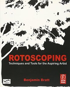 Rotoscoping: Techniques and Tools for the Aspiring Artist (Paperback)-cover