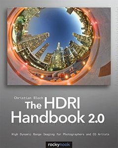 The HDRI Handbook 2.0: High Dynamic Range Imaging for Photographers and CG Artists (Paperback)-cover