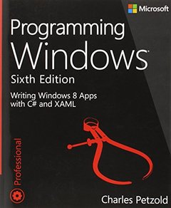 Programming Windows: Writing Windows 8 Apps With C# and XAML, 6/e (Paperback)-cover