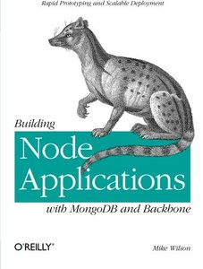 Building Node Applications with MongoDB and Backbone (Paperback)-cover
