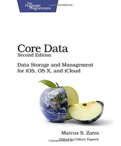 Core Data: Data Storage and Management for iOS, OS X, and iCloud, 2/e (Paperback)-cover