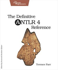 The Definitive ANTLR 4 Reference, 2/e (Paperback)-cover