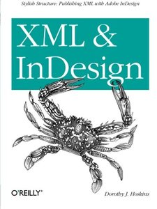 XML and InDesign (Paperback)-cover